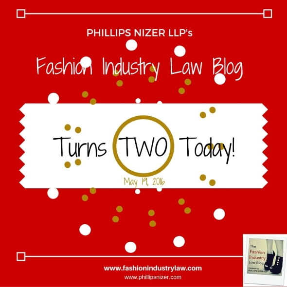 Fashion Industry Law Blog 2nd Anniversary (5-19-16)